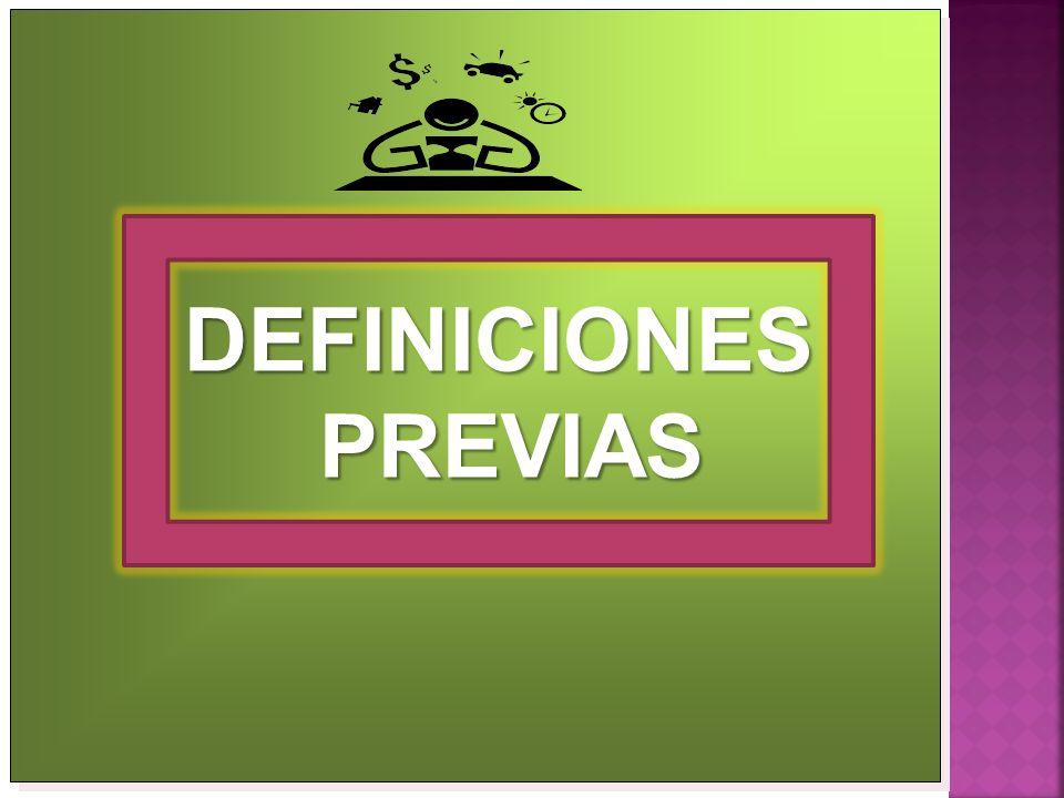 DEFINICIONES PREVIAS PREVIAS