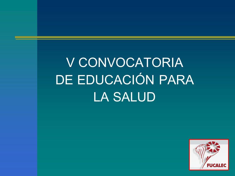V CONVOCATORIA DE EDUCACIÓN PARA LA SALUD