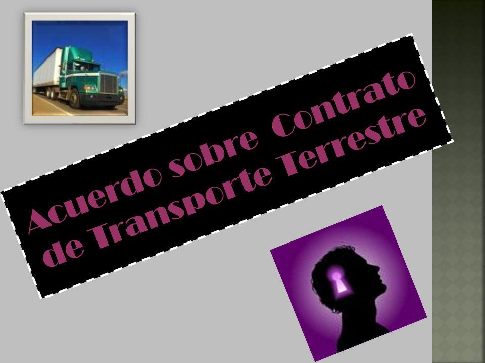 Acuerdo sobre Contrato de Transporte Terrestre