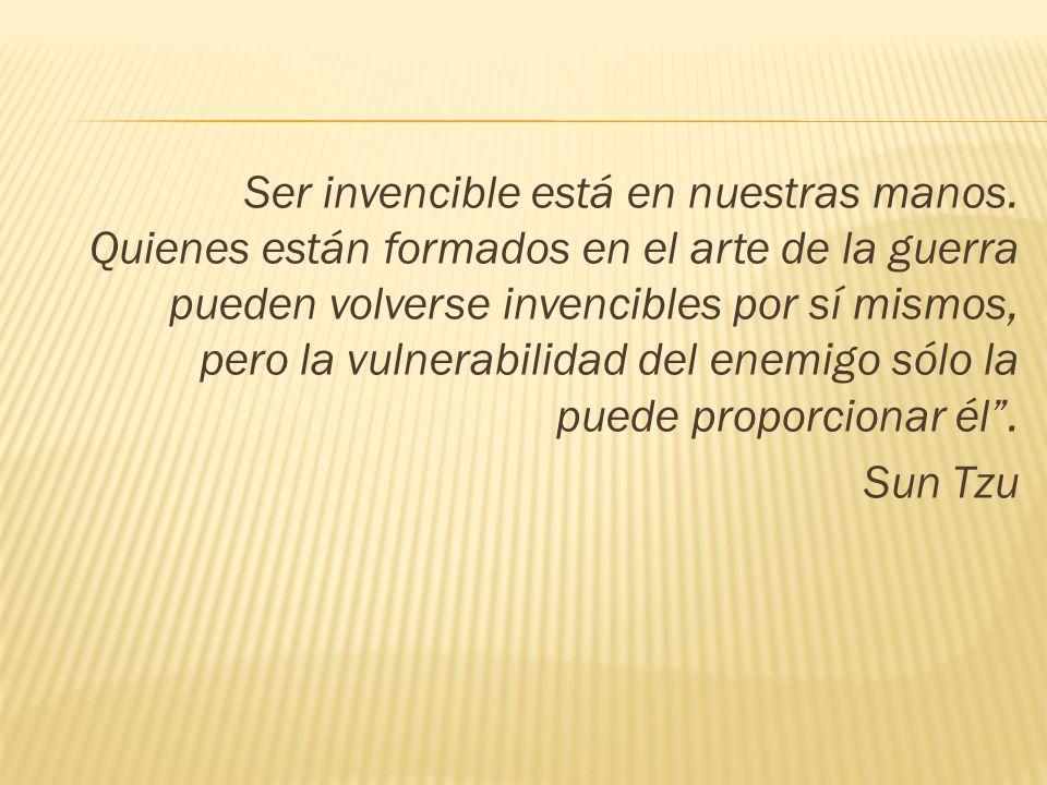 Ser invencible está en nuestras manos. Quienes están formados en el arte de la guerra pueden volverse invencibles por sí mismos, pero la vulnerabilida