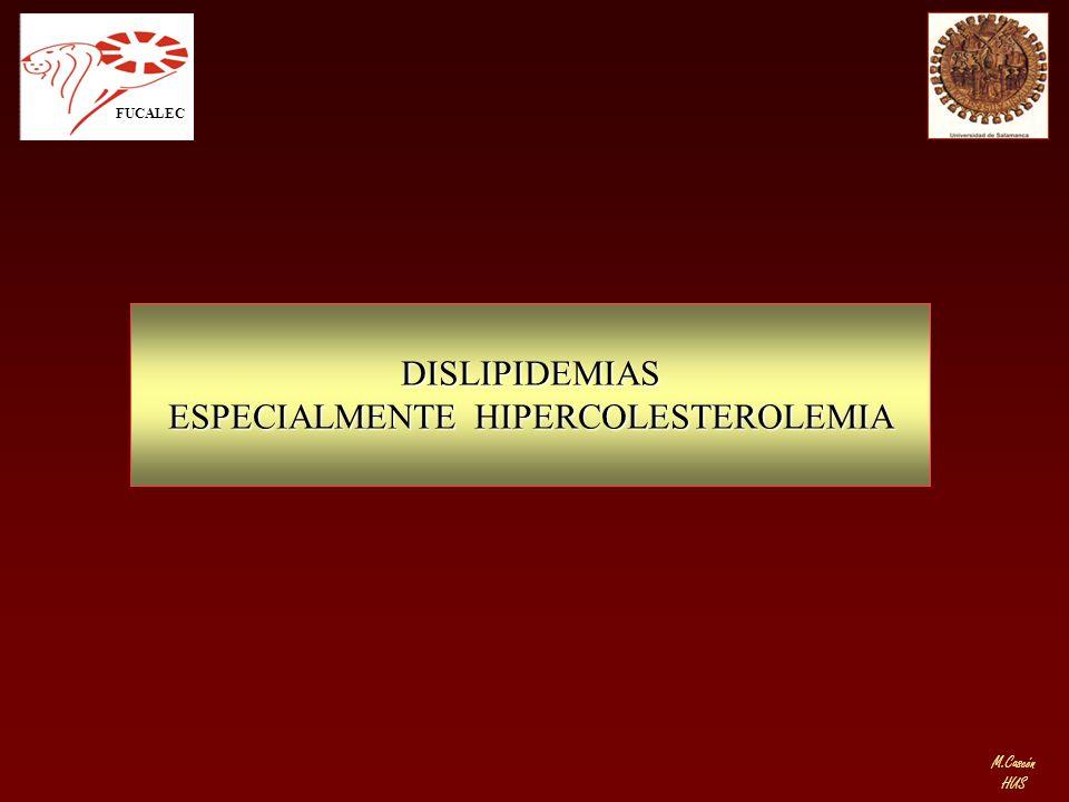M.Cascón HUS DISLIPIDEMIAS ESPECIALMENTE HIPERCOLESTEROLEMIA FUCALEC