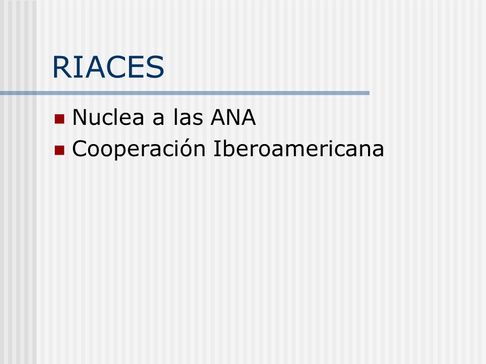 RIACES ACREDITACION REGIONAL EXPERIMENTAL DE CARRERAS DE GRADO: definición de procedimientos