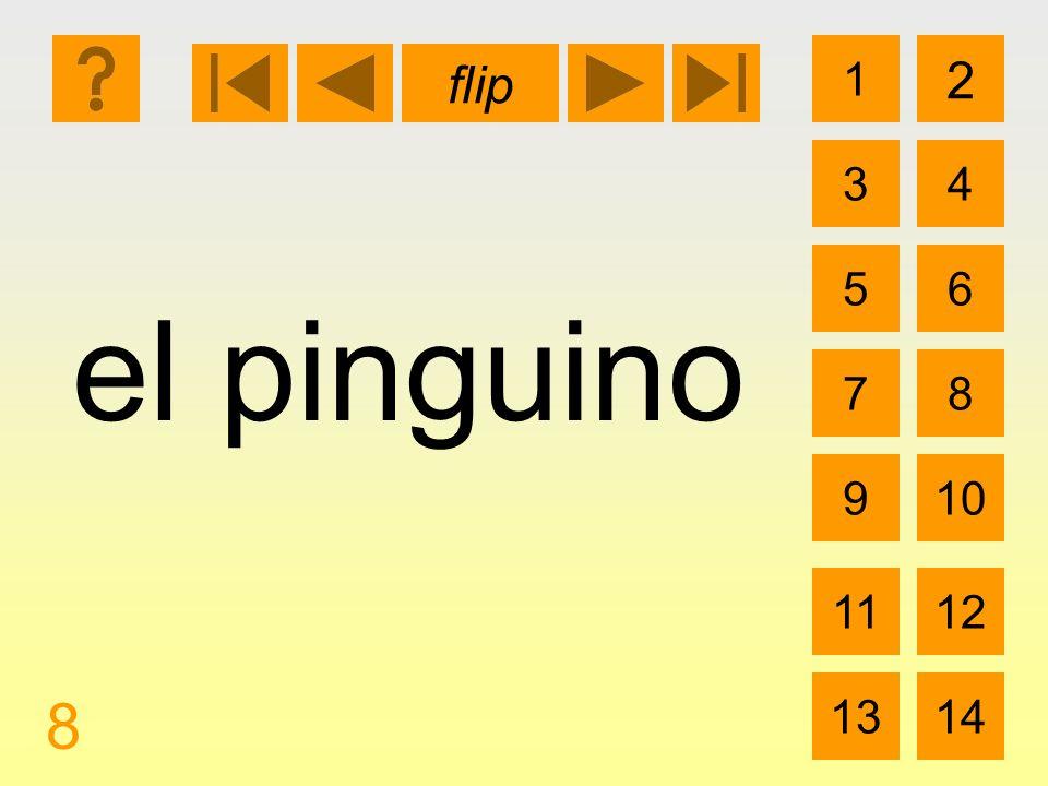 1 3 2 4 5 7 6 8 910 1112 1314 flip 8 el pinguino