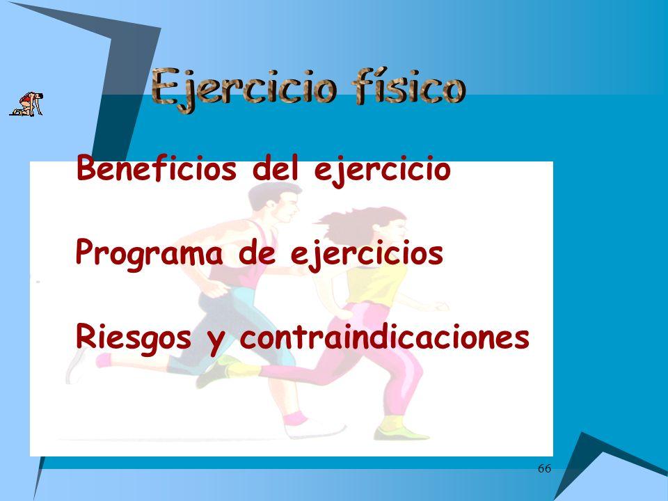 66 Beneficios del ejercicio Programa de ejercicios Riesgos y contraindicaciones