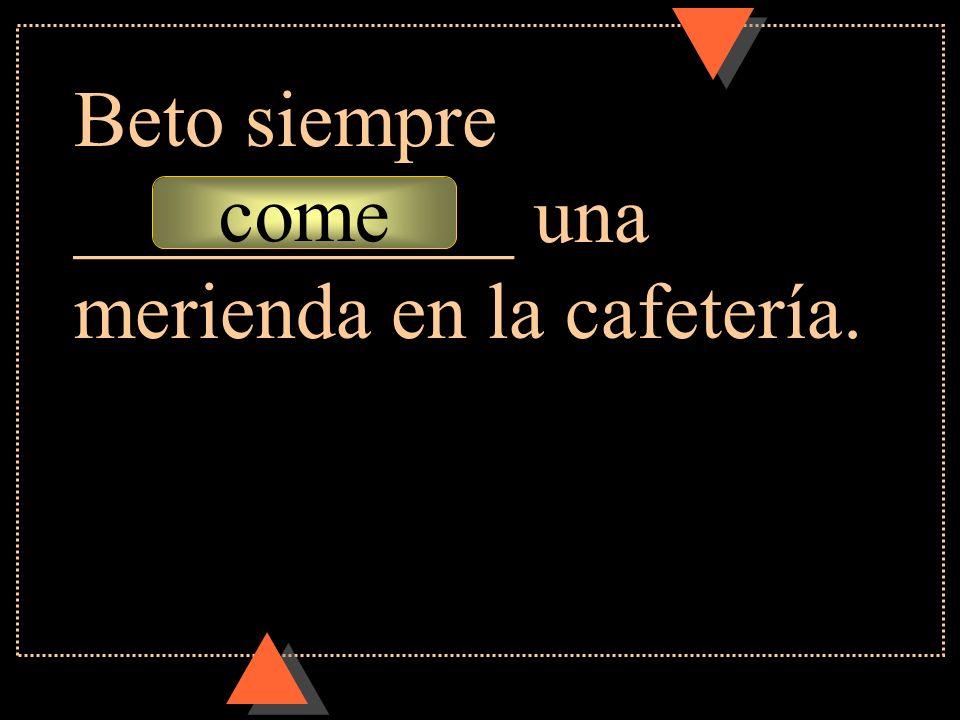 comer Mañana va a ___________ algo en la cafetería también.