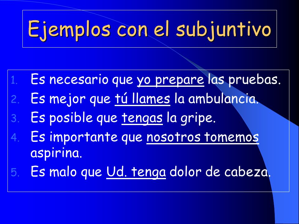 With the impersonal expressions create your own sentences using the subjunctive with the following subjects/verbs 1.