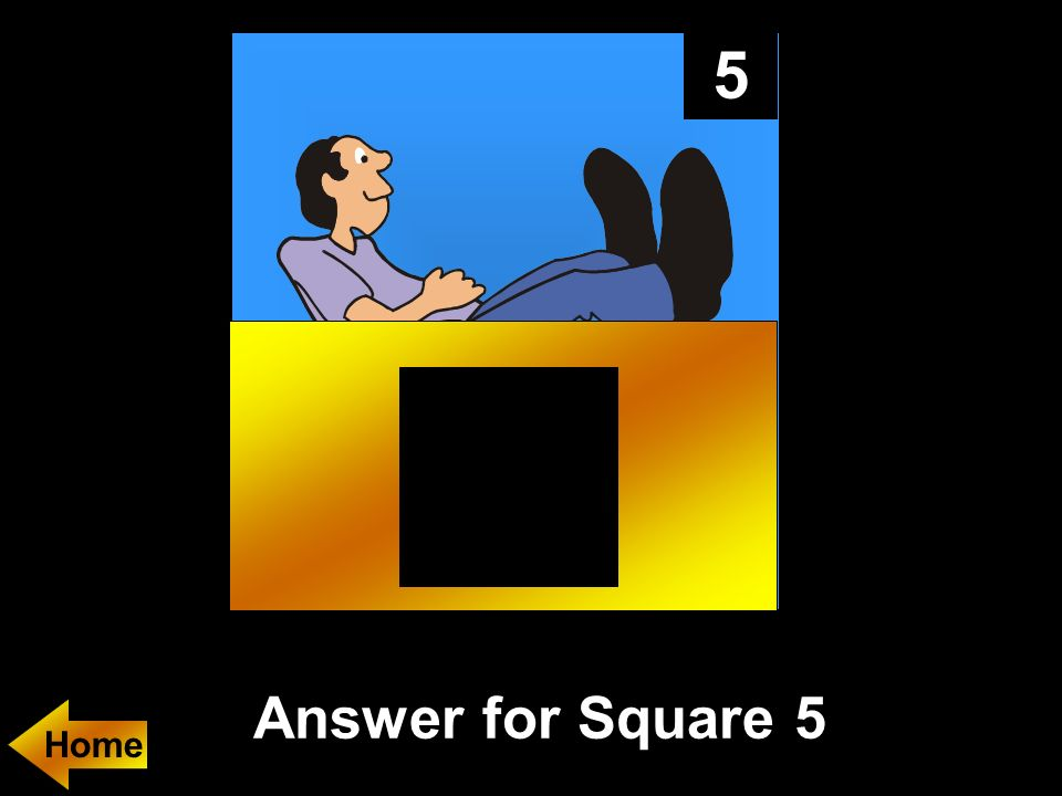 5 Answer for Square 5