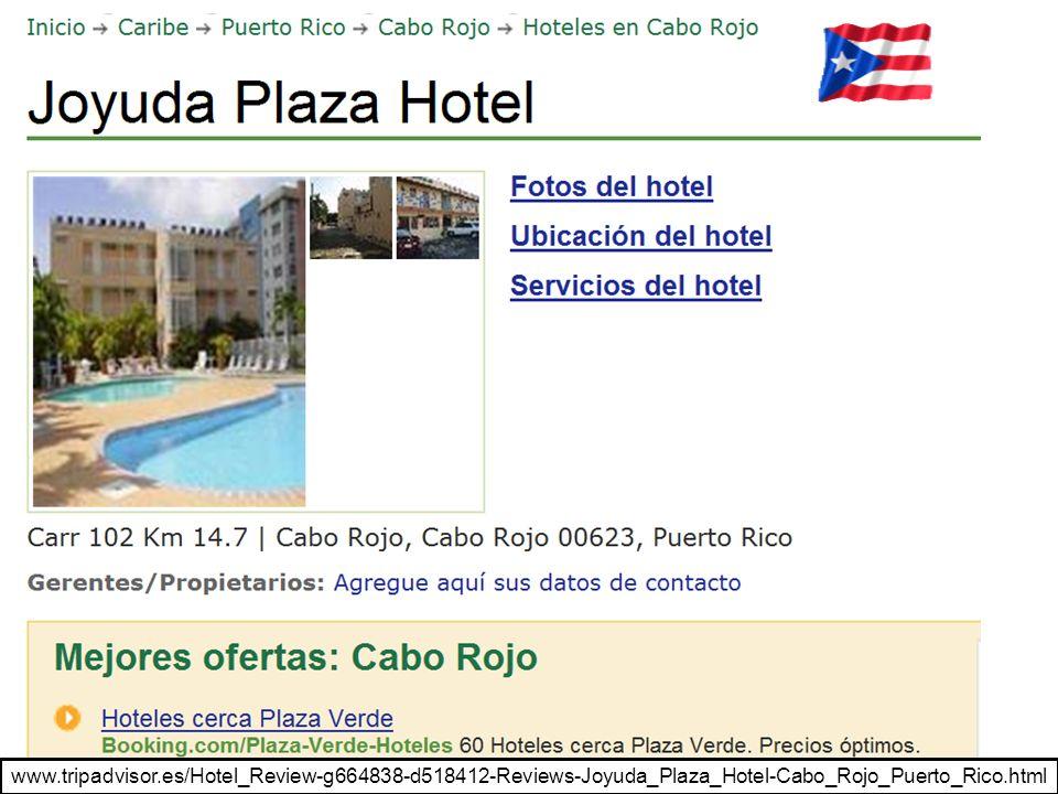 www.tripadvisor.es/Hotel_Review-g664838-d518412-Reviews-Joyuda_Plaza_Hotel-Cabo_Rojo_Puerto_Rico.html