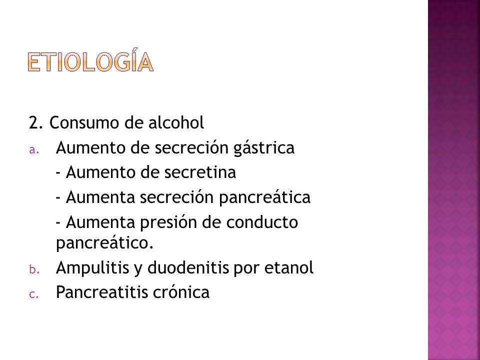 2.Otros a. Quistes de colédoco b. Infecciones c.