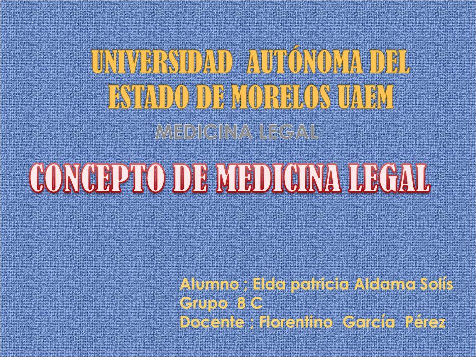 Alumno ; Elda patricia Aldama Solís Grupo 8 C Docente ; Florentino García Pérez
