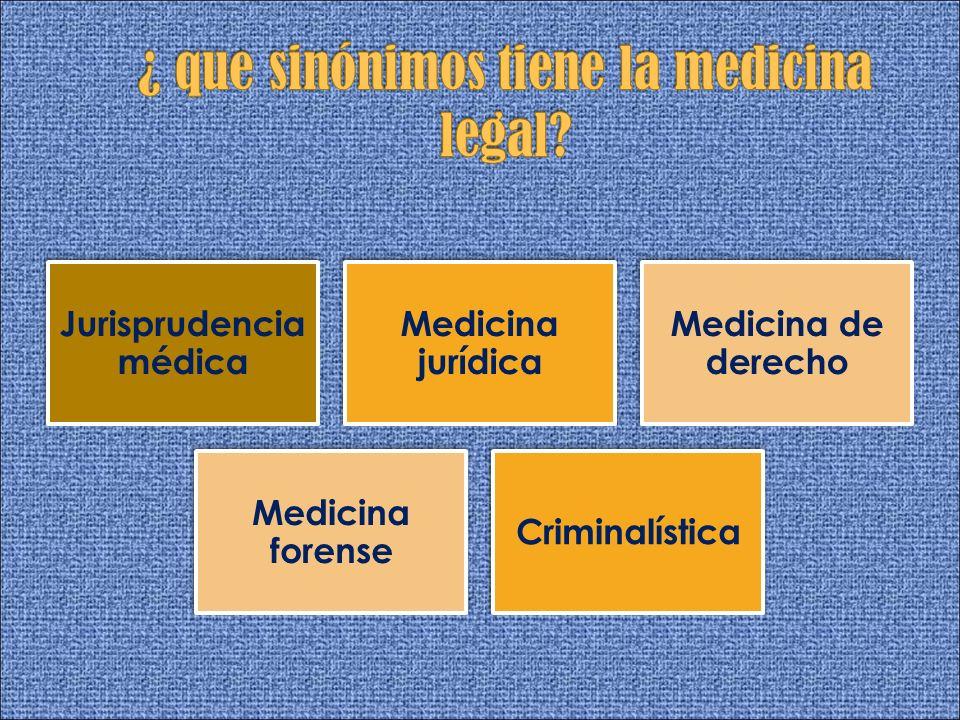 Jurisprudencia médica Medicina jurídica Medicina de derecho Medicina forense Criminalística