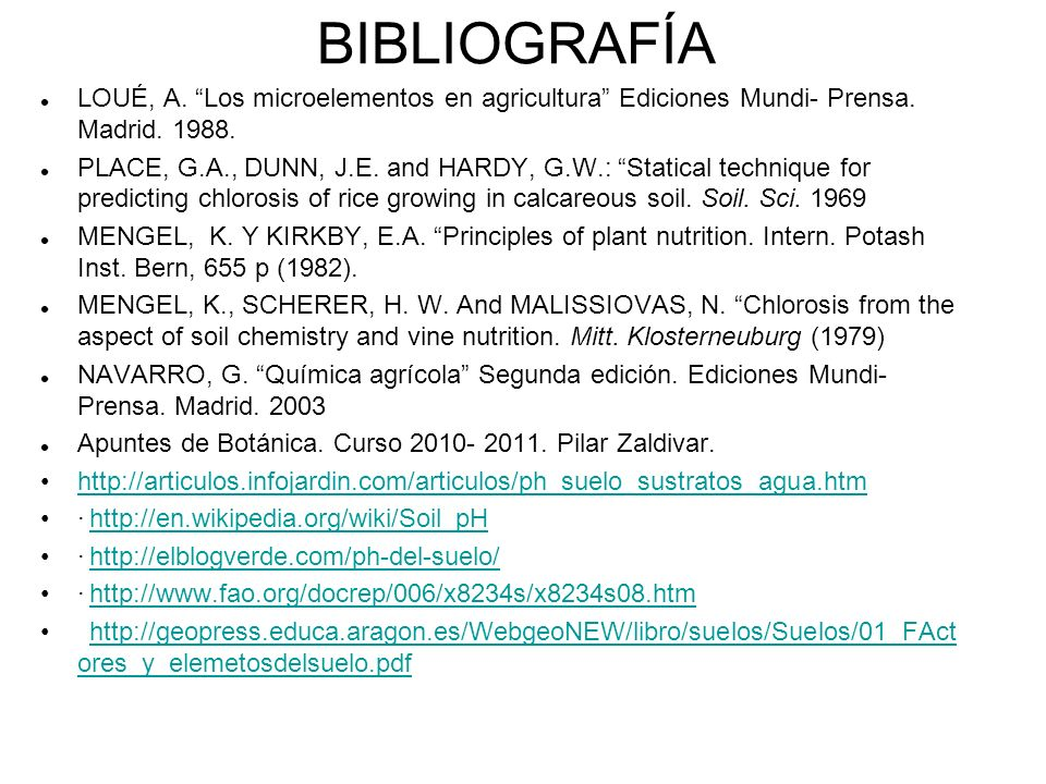 BIBLIOGRAFÍA LOUÉ, A. Los microelementos en agricultura Ediciones Mundi- Prensa. Madrid. 1988. PLACE, G.A., DUNN, J.E. and HARDY, G.W.: Statical techn