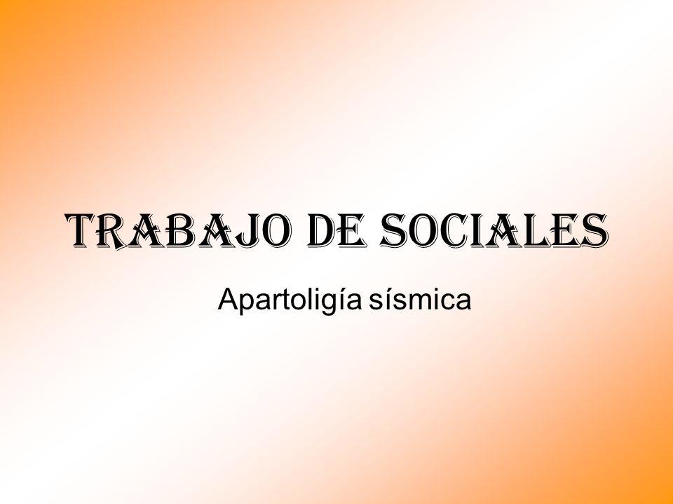 Trabajo de sociales Apartoligía sísmica