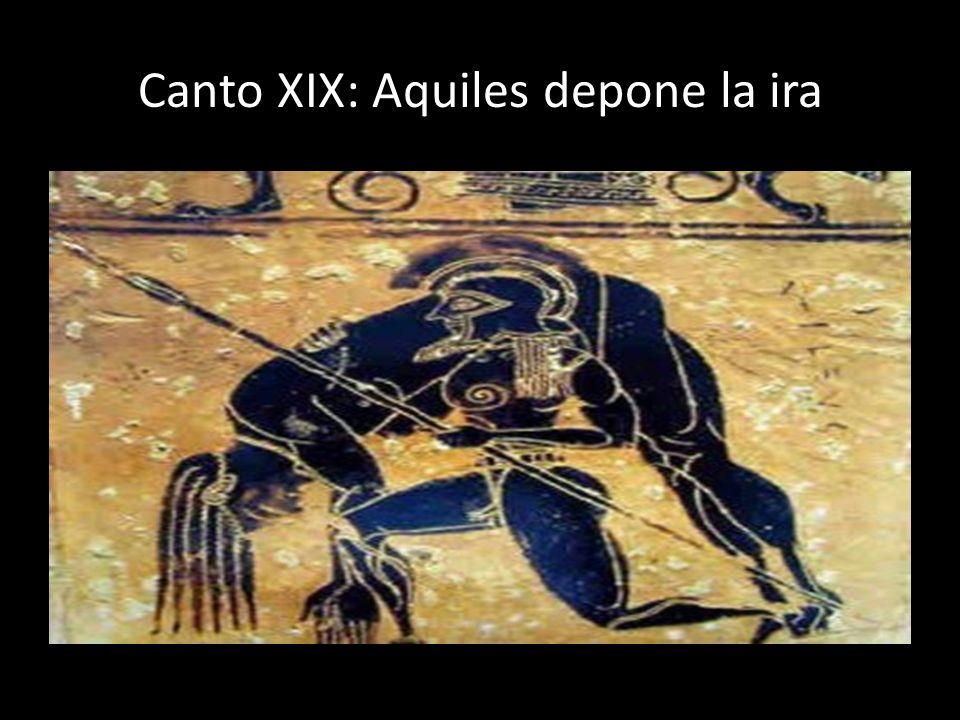 Canto XIX: Aquiles depone la ira
