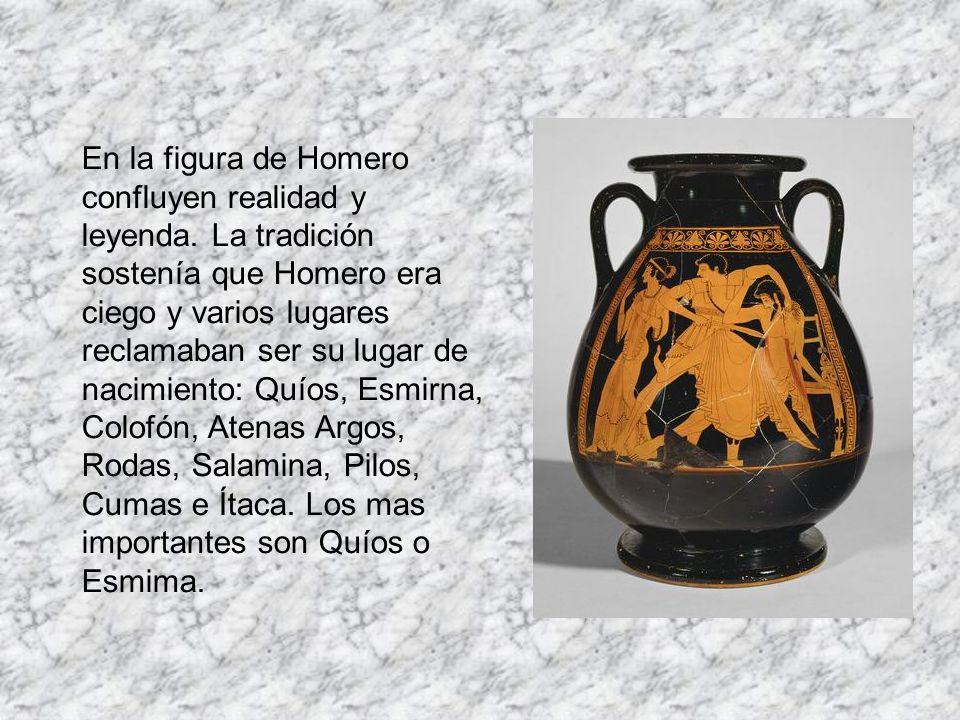 En la figura de Homero confluyen realidad y leyenda. La tradición sostenía que Homero era ciego y varios lugares reclamaban ser su lugar de nacimiento