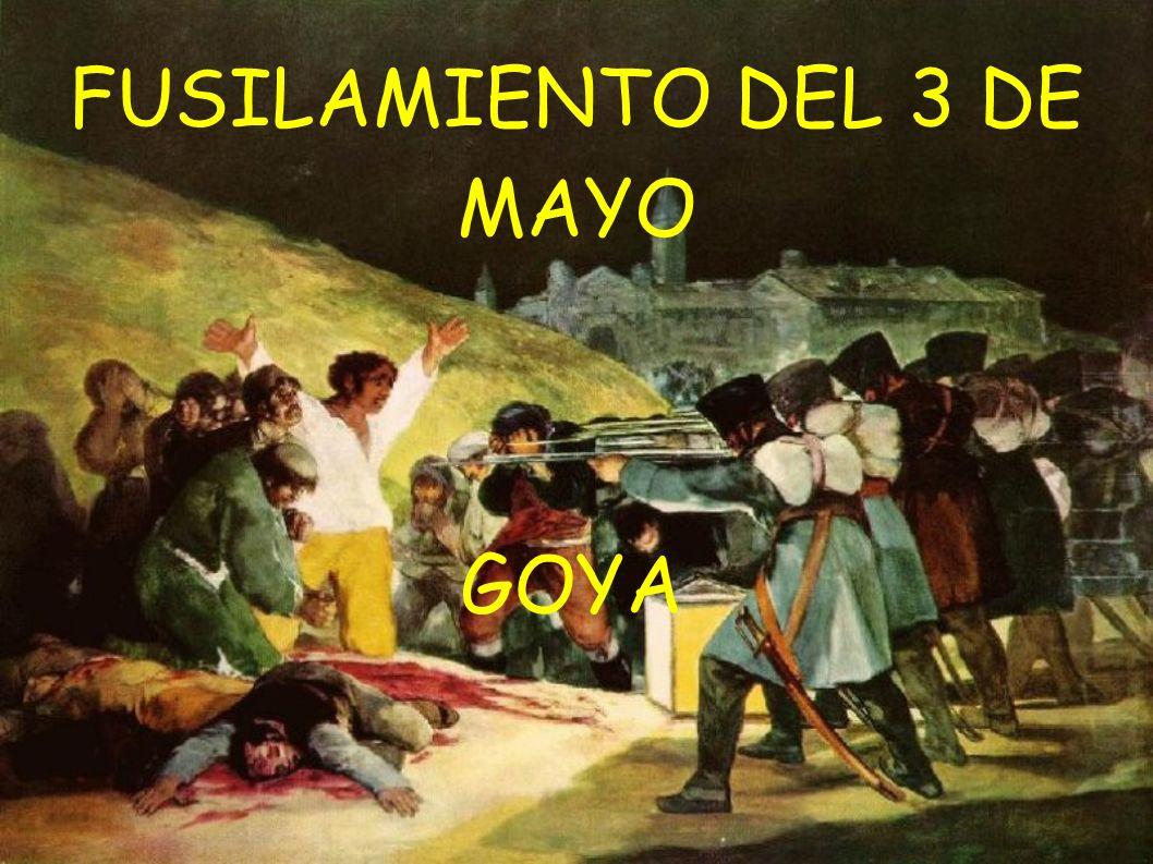 FUSILAMIENTO DEL 3 DE MAYO GOYA