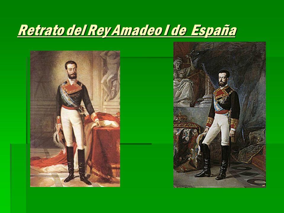 Retrato del Rey Amadeo I de España