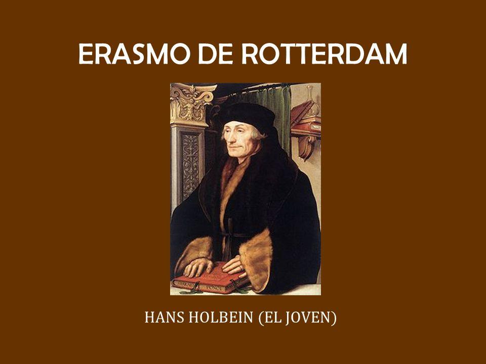 ERASMO DE ROTTERDAM HANS HOLBEIN (EL JOVEN)