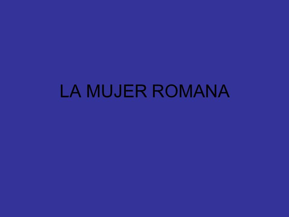 LA MUJER ROMANA