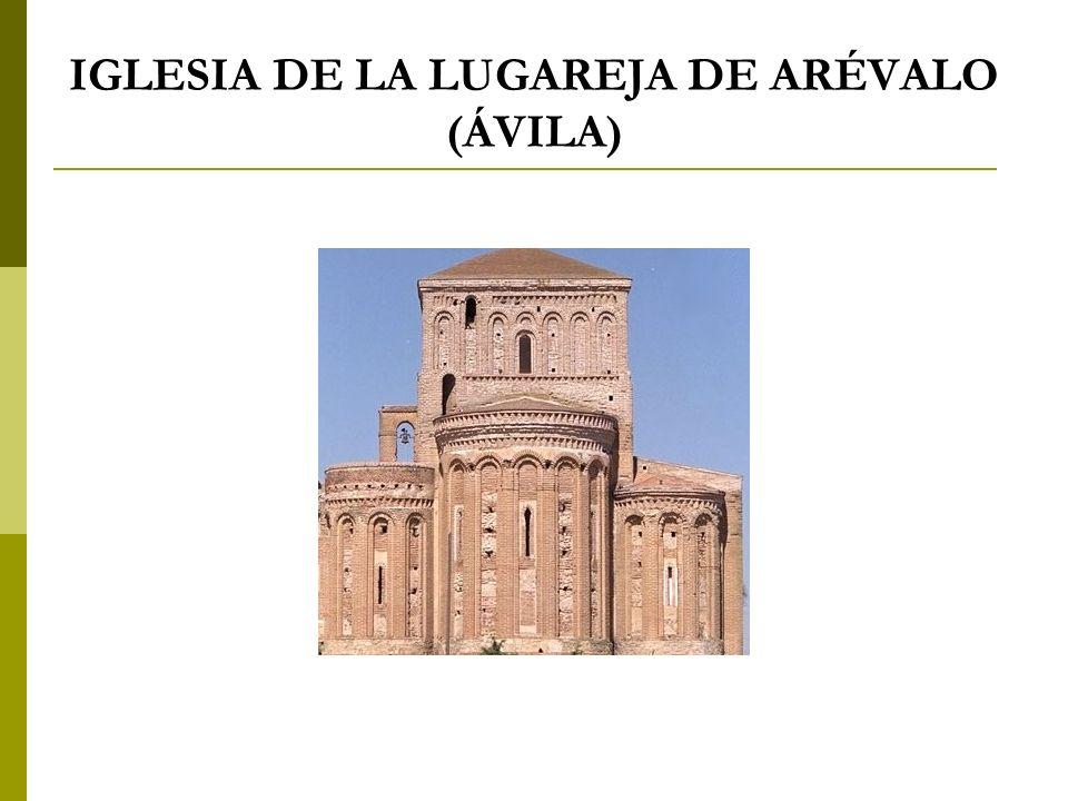 IGLESIA DE LA LUGAREJA DE ARÉVALO (ÁVILA)