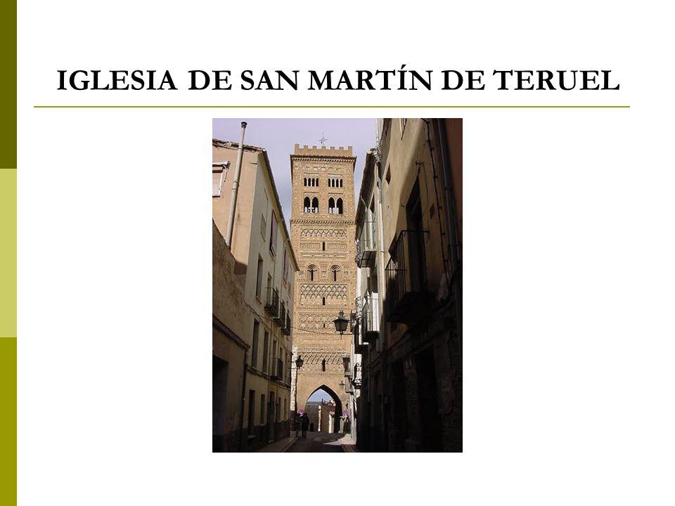 IGLESIA DE SAN MARTÍN DE TERUEL