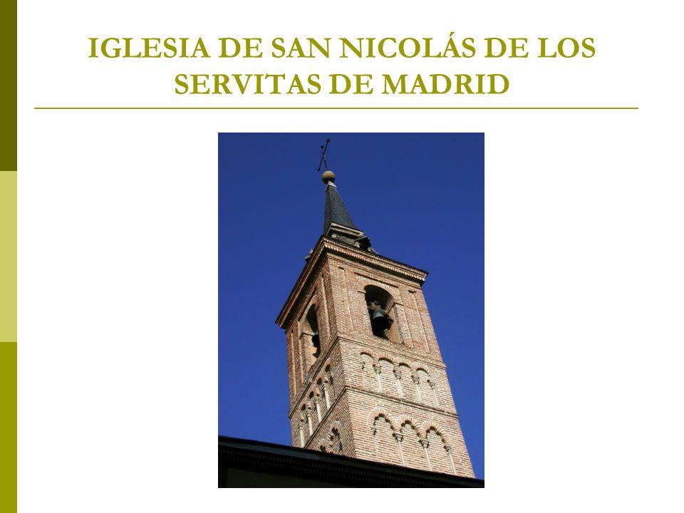 IGLESIA DE SAN NICOLÁS DE LOS SERVITAS DE MADRID