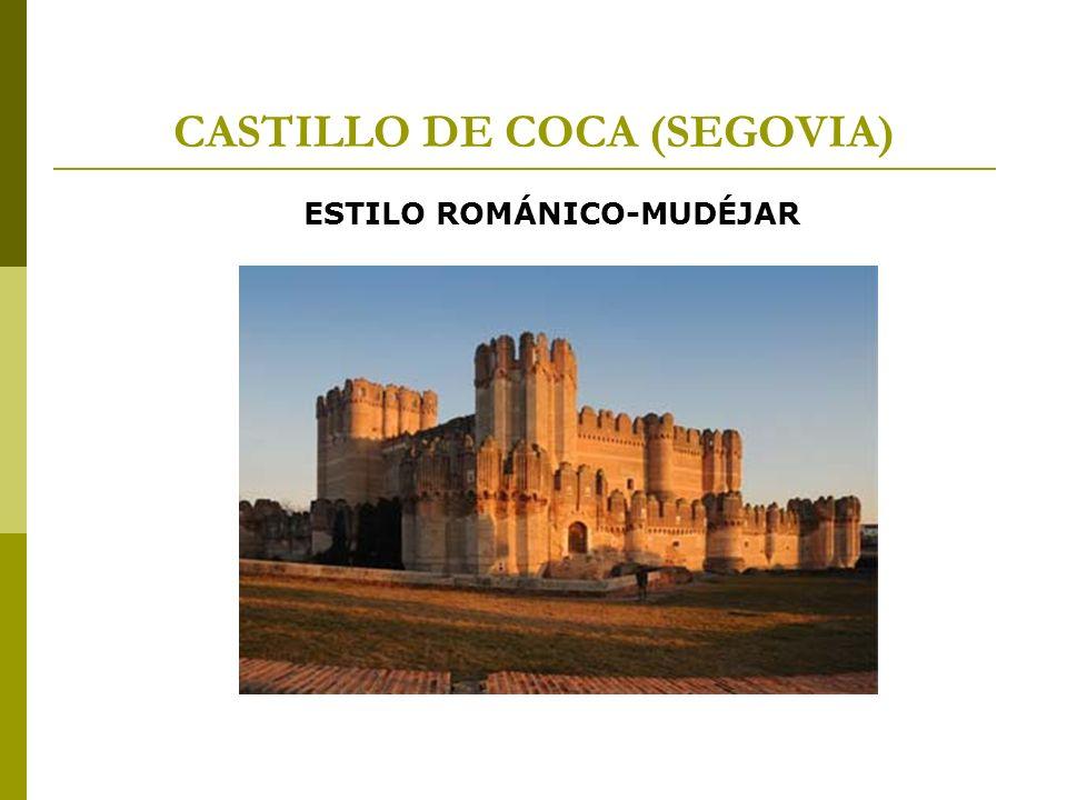 CASTILLO DE COCA (SEGOVIA) ESTILO ROMÁNICO-MUDÉJAR