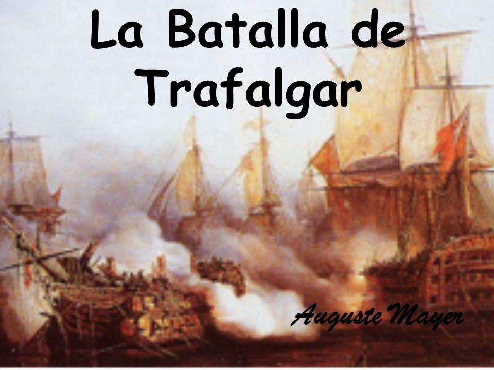 La Batalla de Trafalgar Auguste Mayer
