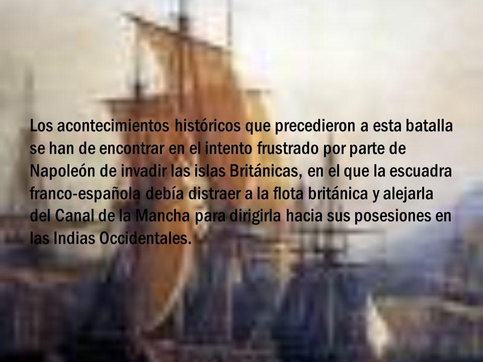 Los acontecimientos históricos que precedieron a esta batalla se han de encontrar en el intento frustrado por parte de Napoleón de invadir las islas B