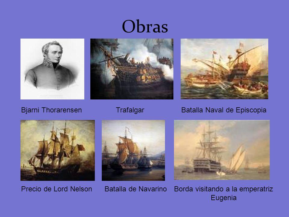 Obras Bjarni ThorarensenBatalla Naval de EpiscopiaTrafalgar Precio de Lord NelsonBatalla de NavarinoBorda visitando a la emperatriz Eugenia