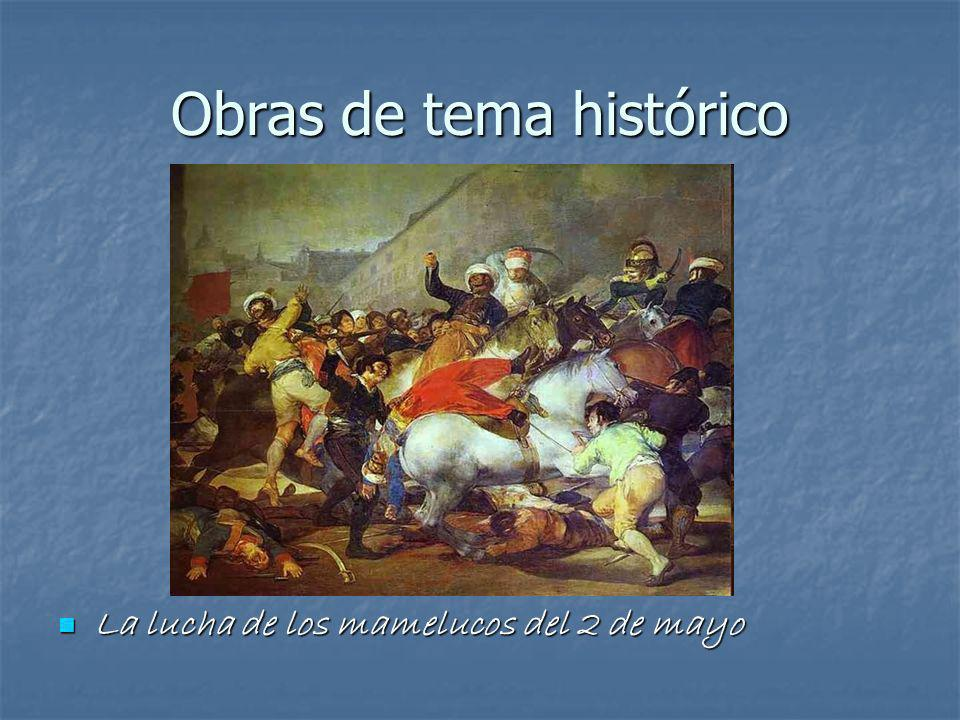 Obras de tema histórico La lucha de los mamelucos del 2 de mayo La lucha de los mamelucos del 2 de mayo