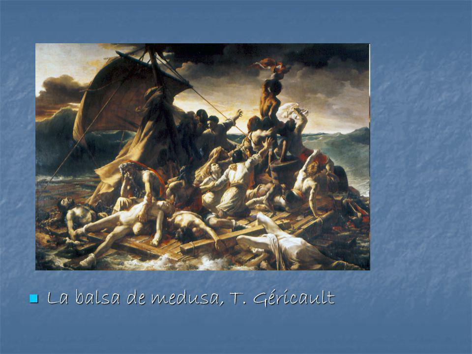 La balsa de medusa, T. Géricault La balsa de medusa, T. Géricault