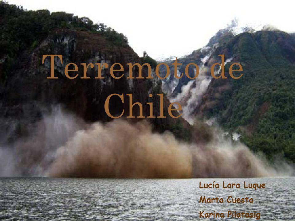 Terremoto de Chile Lucía Lara Luque Marta Cuesta Karina Pilatasig