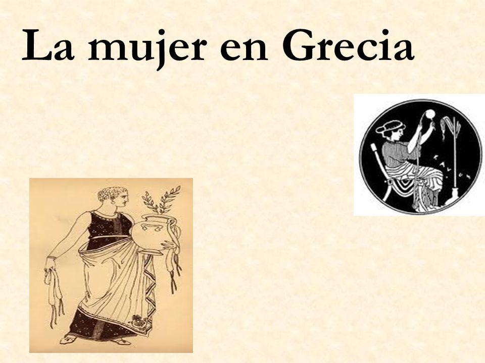 Temed el amor de la mujer más que el odio del hombre.(Sócrates) Desde el comienzo de la civilización Griega, las mujeres estaban bajo la autoridad de los hombres.