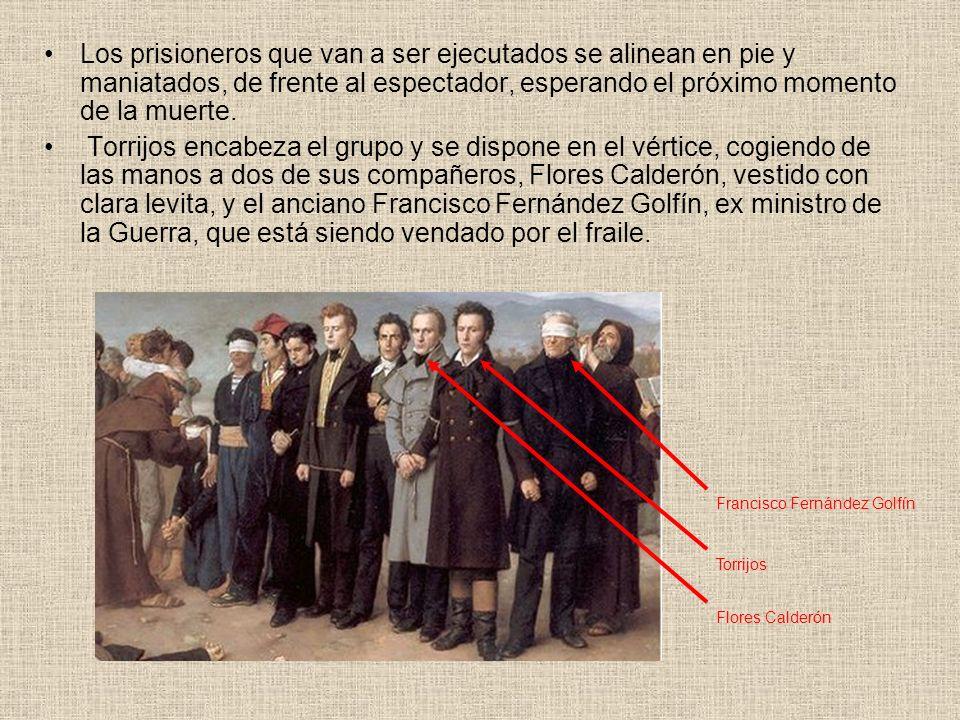 Los prisioneros que van a ser ejecutados se alinean en pie y maniatados, de frente al espectador, esperando el próximo momento de la muerte. Torrijos