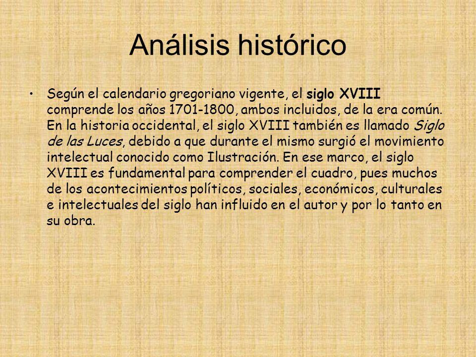Análisis histórico Según el calendario gregoriano vigente, el siglo XVIII comprende los años 1701-1800, ambos incluidos, de la era común. En la histor