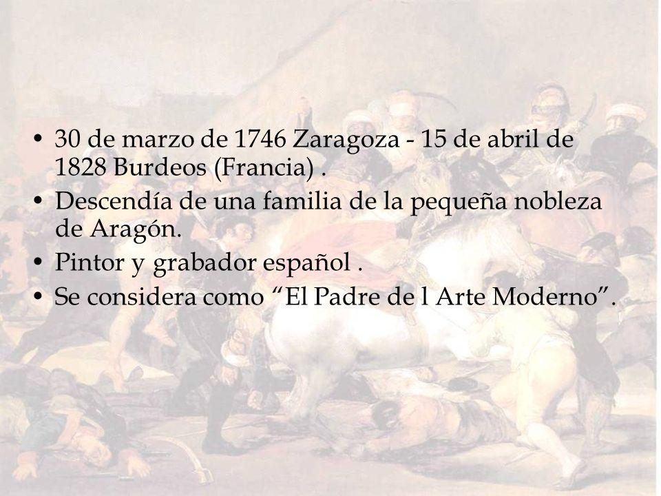 30 de marzo de 1746 Zaragoza - 15 de abril de 1828 Burdeos (Francia). Descendía de una familia de la pequeña nobleza de Aragón. Pintor y grabador espa
