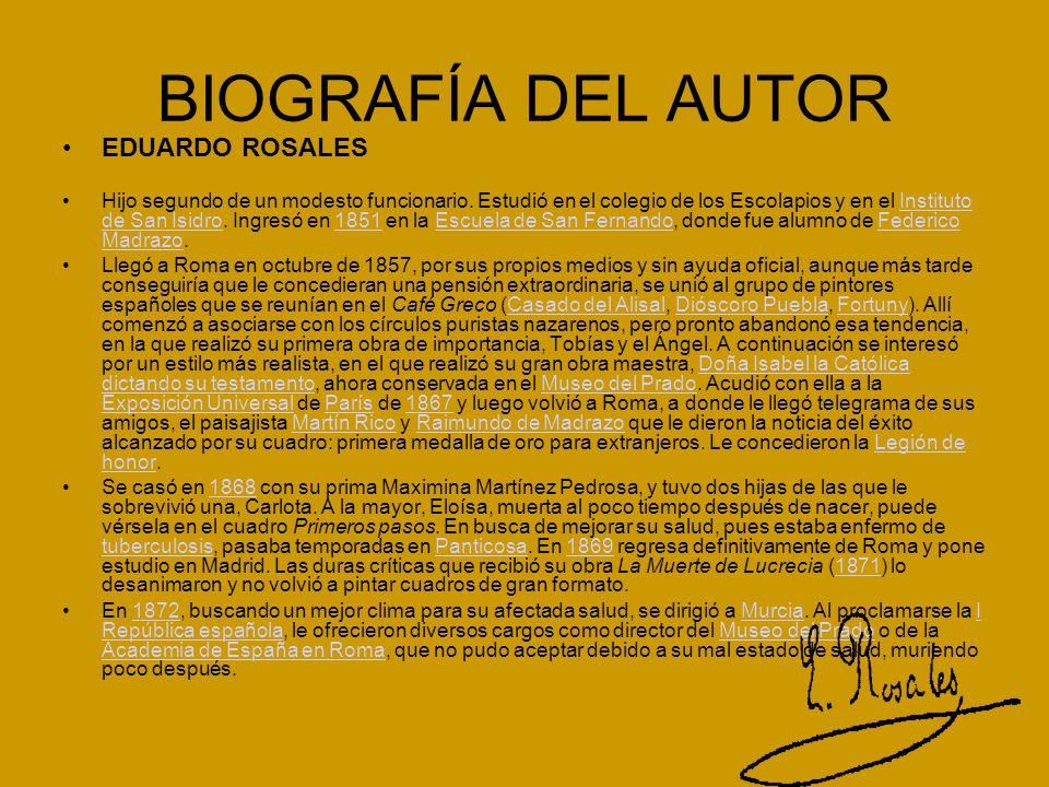 BIOGRAFÍA DEL AUTOR EDUARDO ROSALES Hijo segundo de un modesto funcionario.