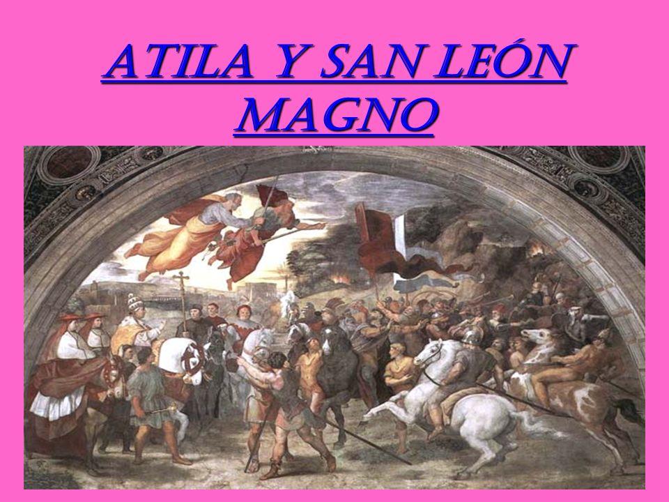 ATILA Y SAN LEÓN MAGNO