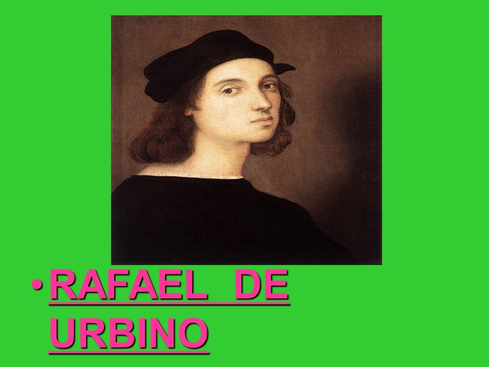 RAFAEL DE URBINORAFAEL DE URBINO