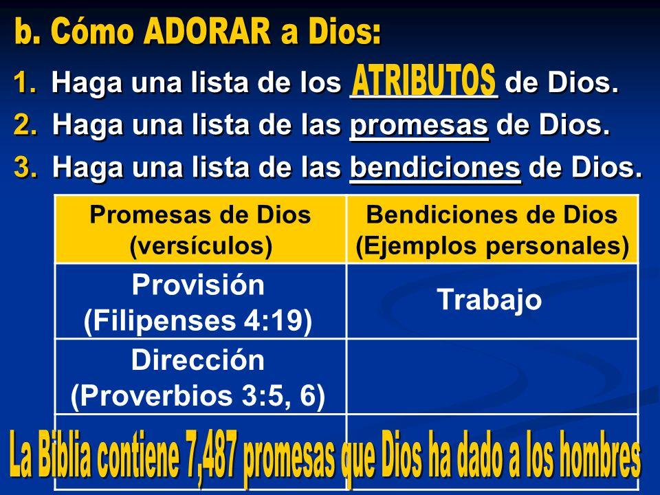 2.Haga una lista de las promesas de Dios. 3.Haga una lista de las bendiciones de Dios. 2.Haga una lista de las promesas de Dios. 3.Haga una lista de l