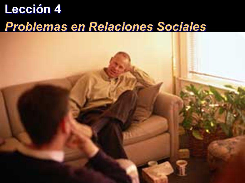 Lección 4 Problemas en Relaciones Sociales Lección 4 Problemas en Relaciones Sociales PRINCIPIOS CRISTIANOS CONCERNIENTES AL DINERO 1.Usted es un mayordomo del dinero de Dios.