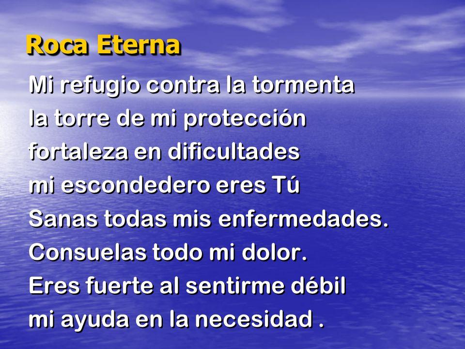 Mi refugio contra la tormenta la torre de mi protección fortaleza en dificultades mi escondedero eres Tú Sanas todas mis enfermedades. Consuelas todo