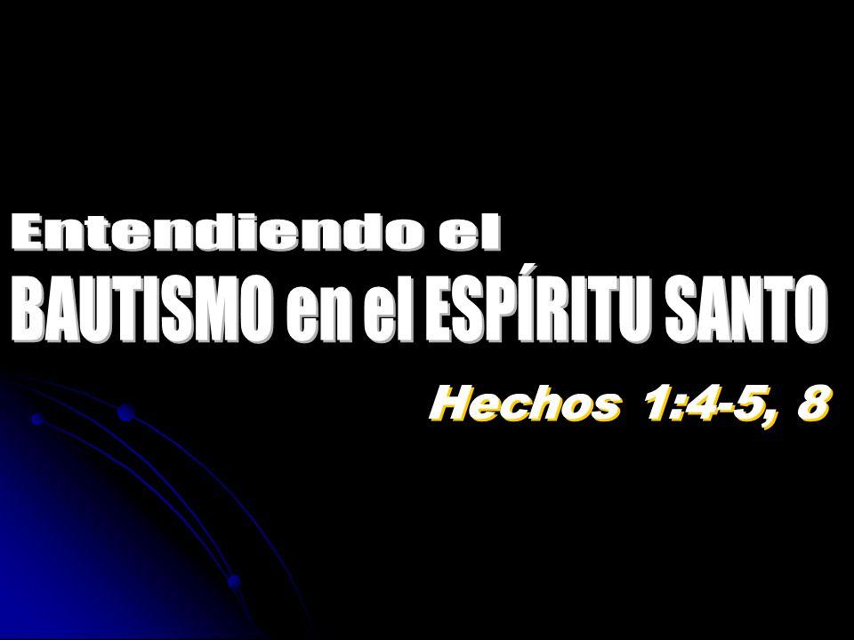 Hechos 1:4-5, 8