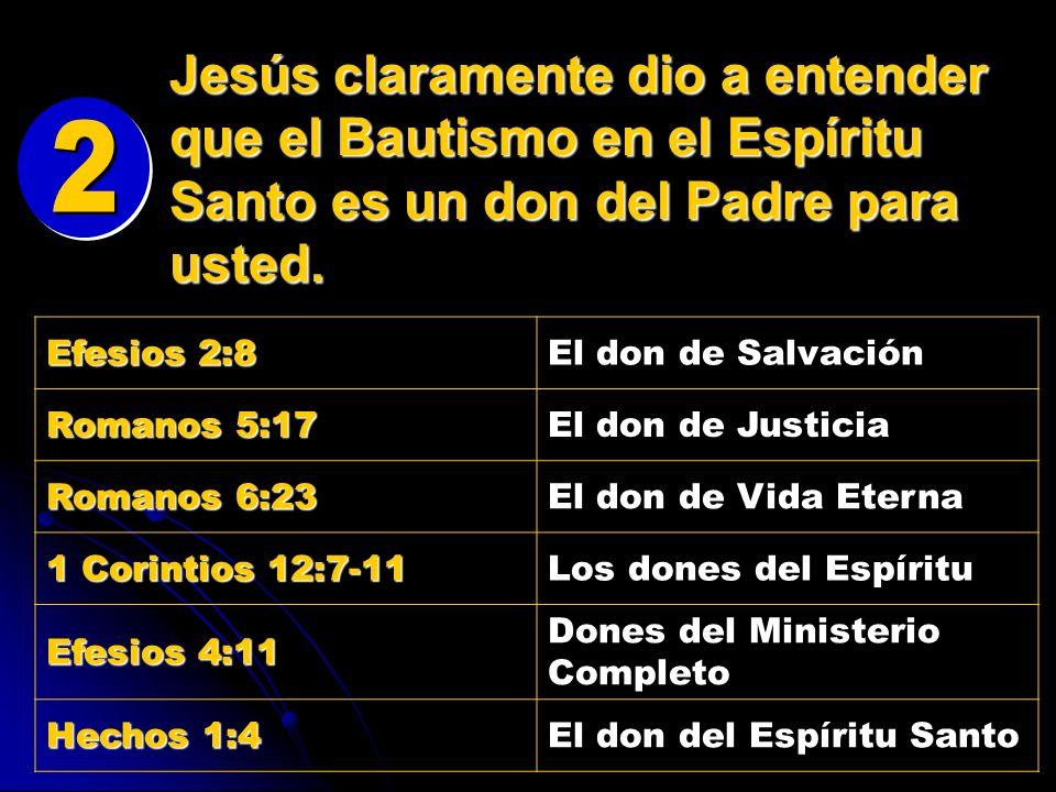 Efesios 2:8 El don de Salvación Romanos 5:17 El don de Justicia Romanos 6:23 El don de Vida Eterna 1 Corintios 12:7-11 Los dones del Espíritu Efesios 4:11 Dones del Ministerio Completo Hechos 1:4 El don del Espíritu Santo