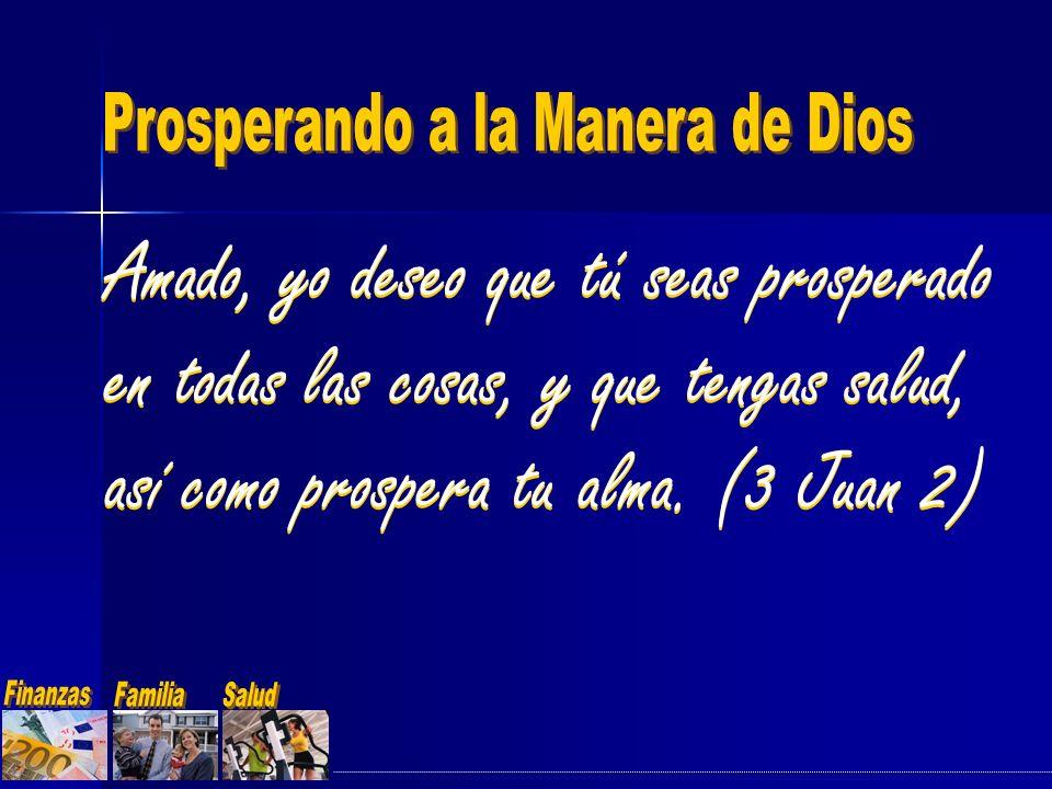 Amado, yo deseo que tú seas prosperado en todas las cosas, y que tengas salud, así como prospera tu alma. (3 Juan 2)