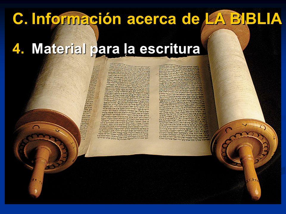 4.Material para la escritura C.Información acerca de LA BIBLIA