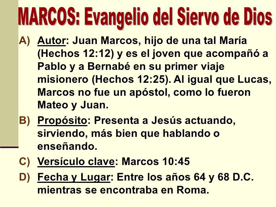 A)Autor: Juan Marcos, hijo de una tal María (Hechos 12:12) y es el joven que acompañó a Pablo y a Bernabé en su primer viaje misionero (Hechos 12:25).