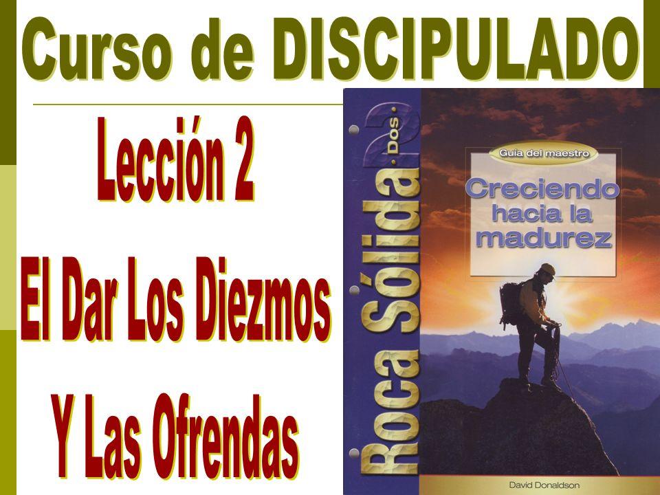 Repaso de la Lección Anterior I.Repaso de la Lección Anterior A.¿Qué es un discípulo de Cristo.