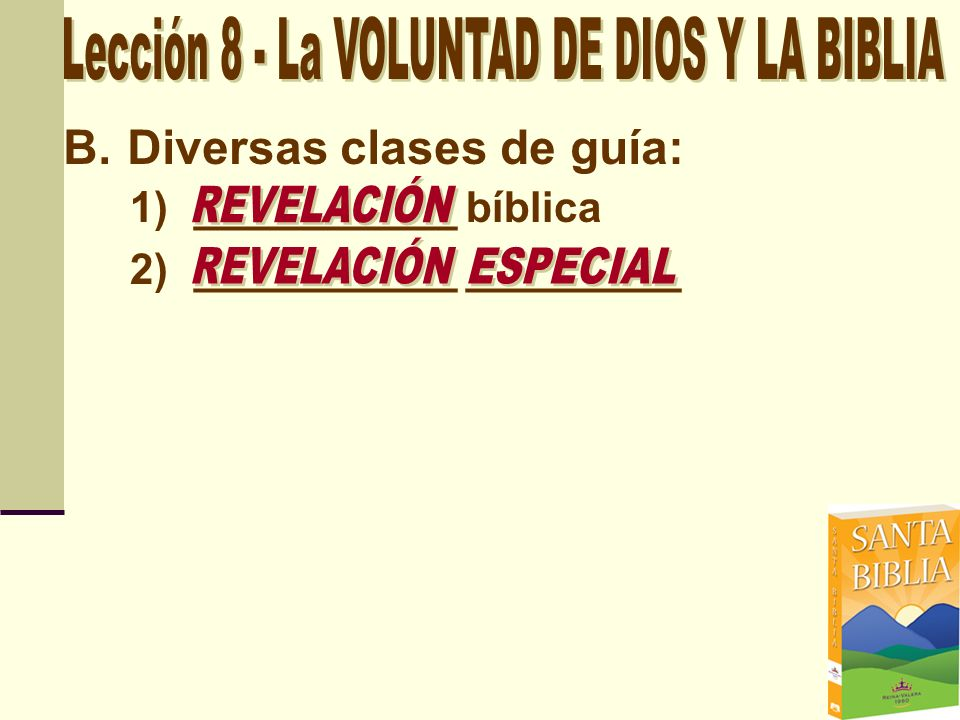 B.Diversas clases de guía: 1)___________ bíblica 2)___________ _________